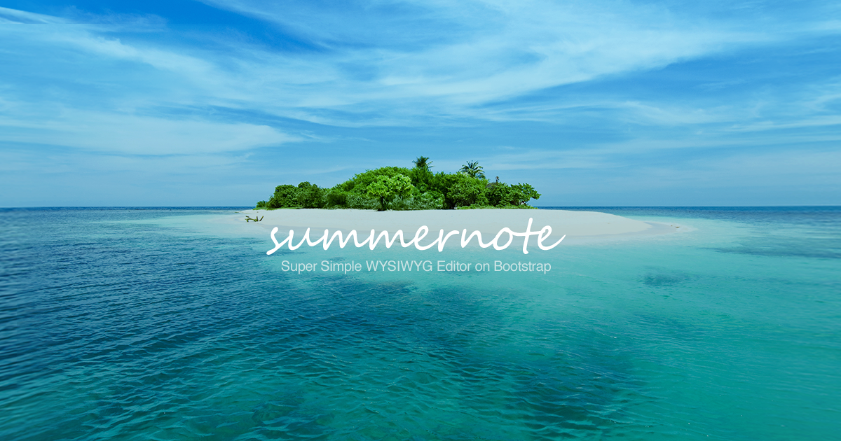 Summernote - Super Simple WYSIWYG editor